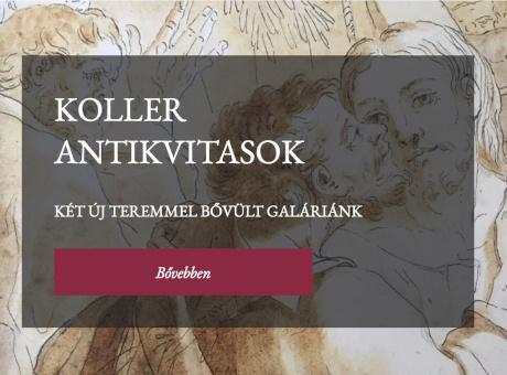 Koller Antikvitások - két új kiállítótermet nyitottunk
